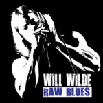 Will Wilde - Raw Blues